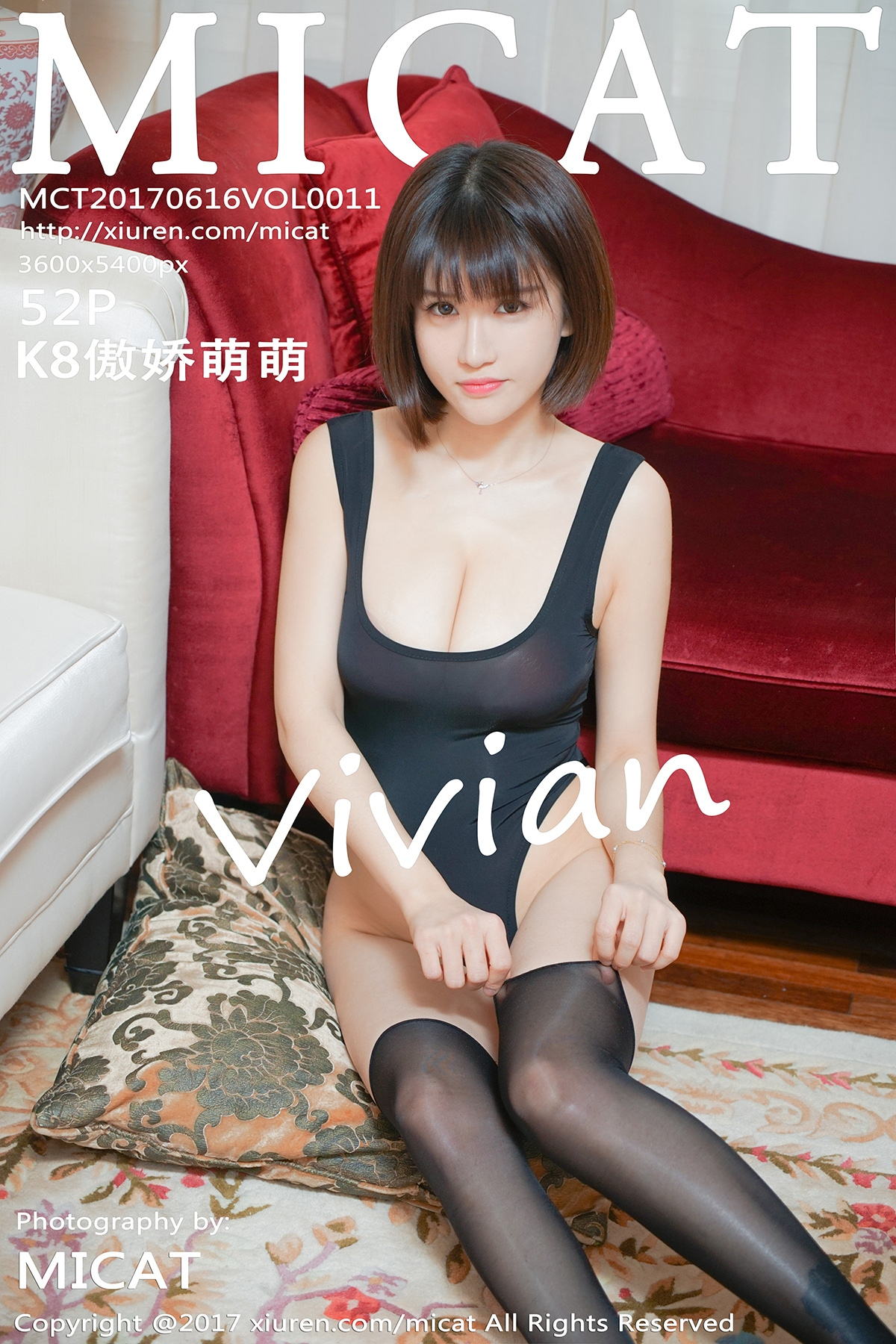 [MICAT猫萌榜]MCT20170616VOL0011 K8傲娇萌萌Vivian 童颜巨乳 连体内衣与丝袜美腿私房写真集