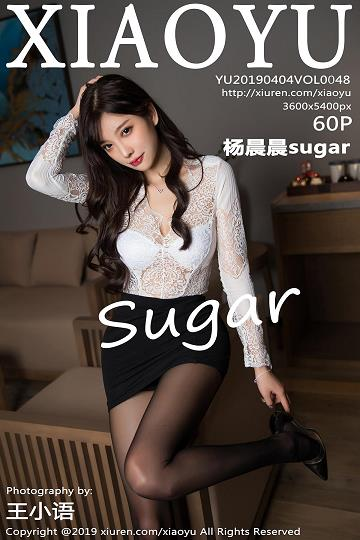 [XIAOYU画语界]YU20190404VOL0048 性感女秘书 杨晨晨sugar 白色镂空上衣与黑色短裙加黑色丝袜美腿私房写真集