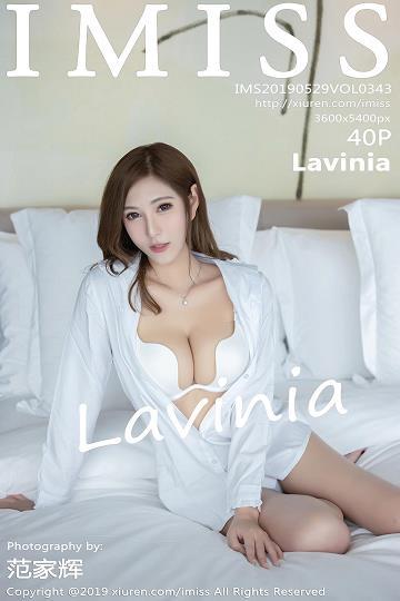 [IMISS爱蜜社]IMS20190529VOL0343 苗条地身段窈窕玲珑 Lavinia 白色衬衫加白色内衣性感私房写真集